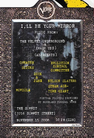 I'll Be Your Mirror show flyer