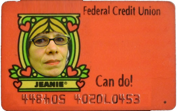 Mary Jo Bole - Jeanie Can Do! ATM card