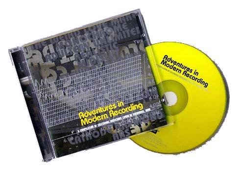 Adventures In Modern Recording